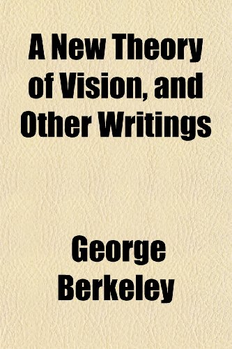 9781152439375: A New Theory of Vision, and Other Writings