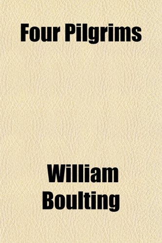 Four Pilgrims (9781152466562) by Boulting, William