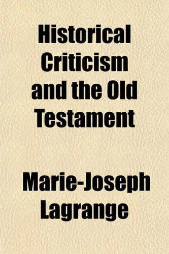 9781152467996: Historical Criticism and the Old Testament