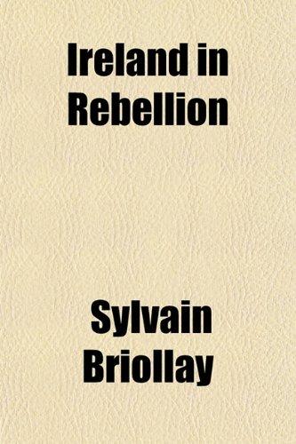 9781152472686: Ireland in Rebellion