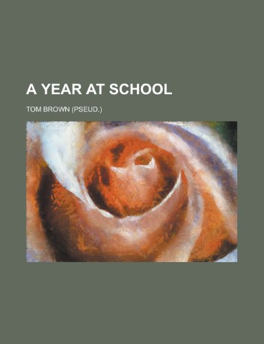 A Year at School (1152494171) by Tom Brown