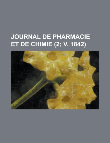 9781152494558: Journal de pharmacie et de chimie (2; v. 1842) (French Edition)
