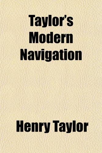 Taylor's Modern Navigation (1152497219) by Taylor, Henry