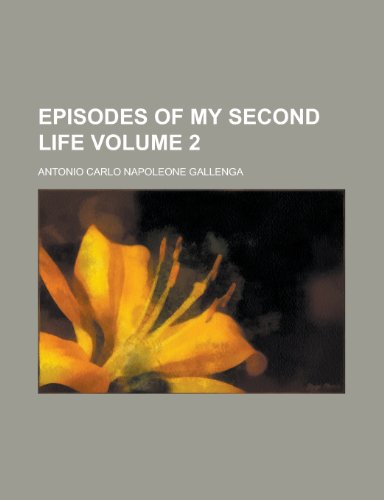 9781152526419: Episodes of My Second Life (Volume 1)