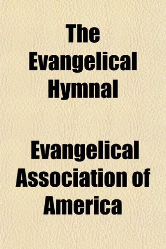 9781152535503: The Evangelical Hymnal