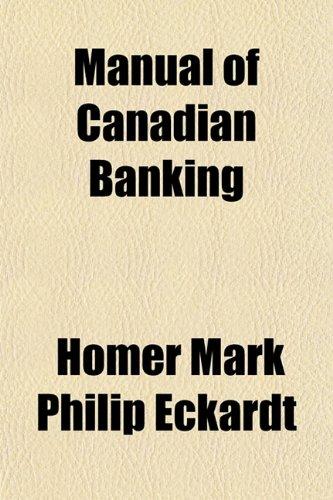 9781152561113: Manual of Canadian Banking