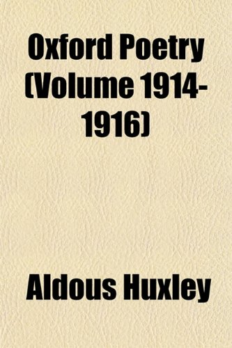 9781152585003: Oxford Poetry (Volume 1914-1916)