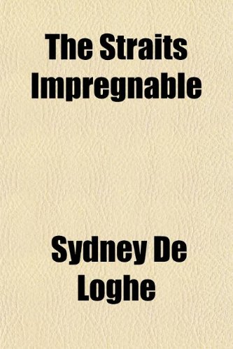 9781152619401: The Straits Impregnable