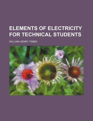 9781152646957: Elements of electricity for technical students