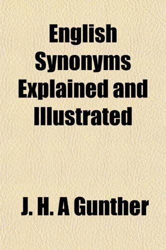9781152652804: English Synonyms Explained and Illustrated