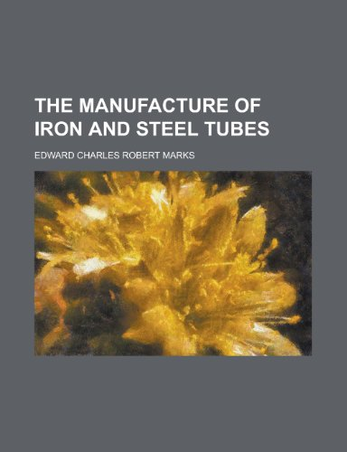 9781152668089: The Manufacture of Iron and Steel Tubes