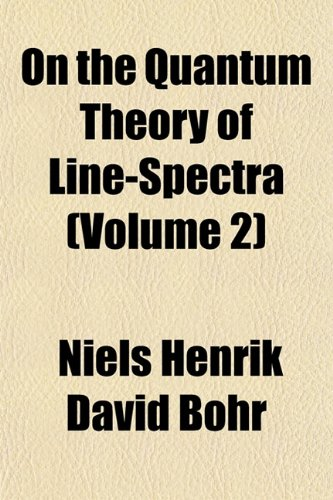 9781152680265: On the Quantum Theory of Line-Spectra (Volume 2)