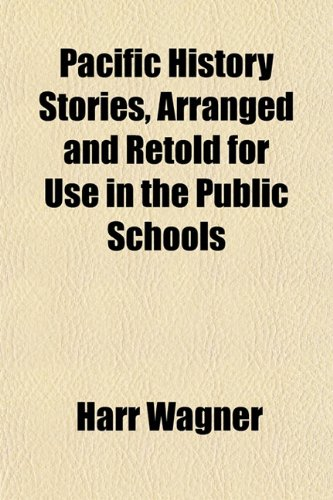 9781152684348: Pacific History Stories, Arranged and Retold for Use in the Public Schools