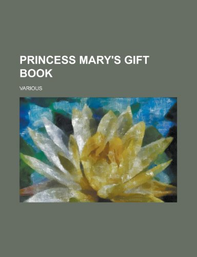 9781152692848: Princess Mary's Gift Book