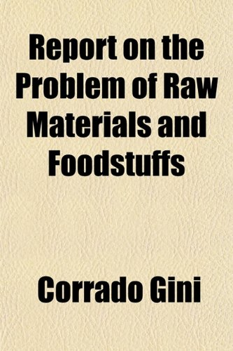 9781152706002: Report on the Problem of Raw Materials and Foodstuffs