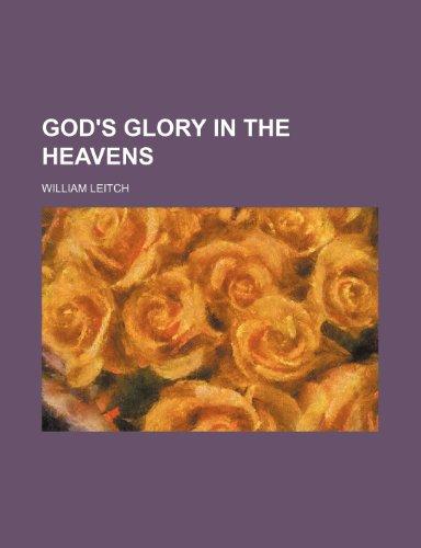 9781152762299: God's glory in the heavens