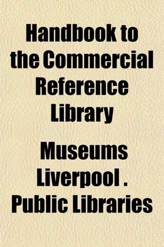 9781152763418: Handbook to the Commercial Reference Library