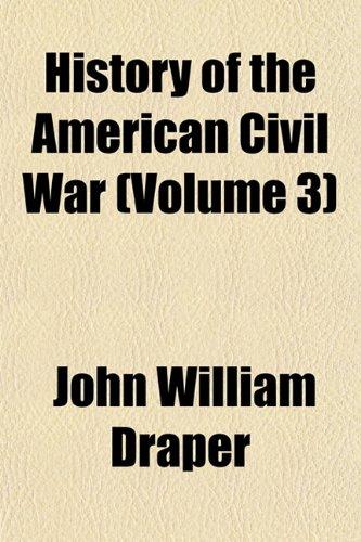 9781152765511: History of the American Civil War (Volume 3)