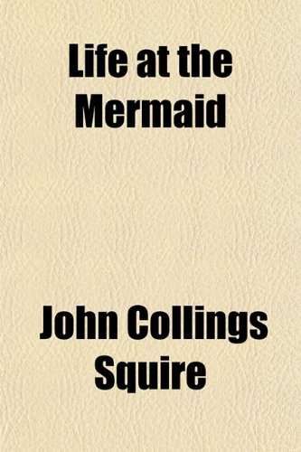 Life at the Mermaid (1152783726) by Squire, John Collings