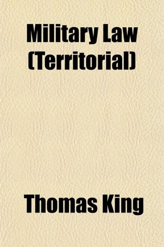 Military Law (Territorial) (1152786725) by Thomas King