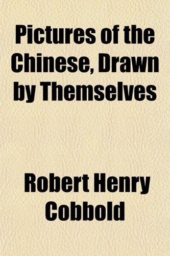9781152792210: Pictures of the Chinese, Drawn by Themselves