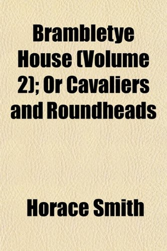 9781152816060: Brambletye House (Volume 2); Or Cavaliers and Roundheads