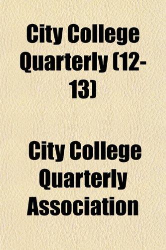 9781152820005: City College Quarterly (12-13)