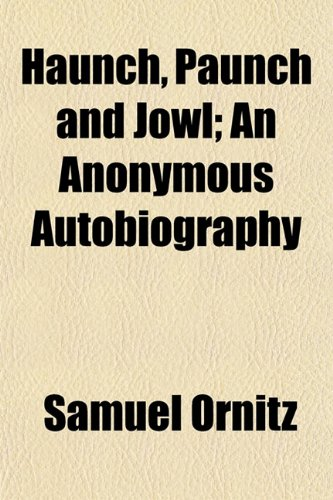 9781152831933: Haunch, Paunch and Jowl; An Anonymous Autobiography