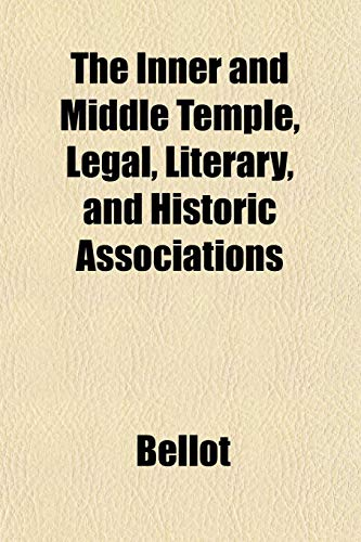 9781152839717: The Inner and Middle Temple, Legal, Literary, and Historic Associations