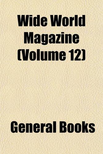 9781152845466: Wide World Magazine (Volume 12)
