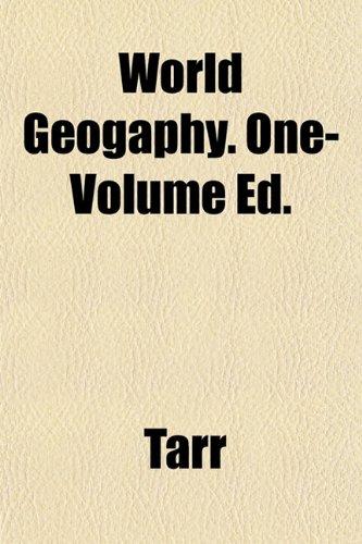 World Geogaphy. One-Volume Ed. (1152849344) by Tarr