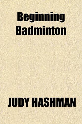 9781152872943: Beginning Badminton