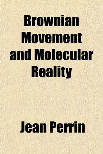 9781152876279: Brownian Movement and Molecular Reality