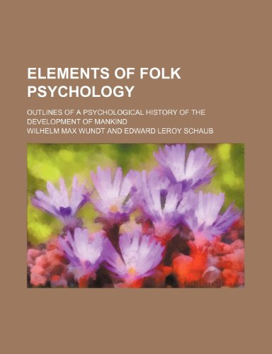 9781152892347: Elements of folk psychology; outlines of a psychological history of the development of mankind