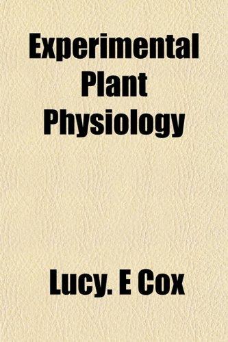 9781152902770: Experimental Plant Physiology