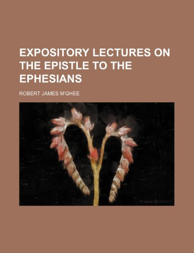 9781152903975: Expository lectures on the epistle to the Ephesians