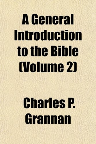 9781152918573: A General Introduction to the Bible (Volume 2)