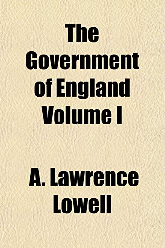 9781152927742: The Government of England Volume I