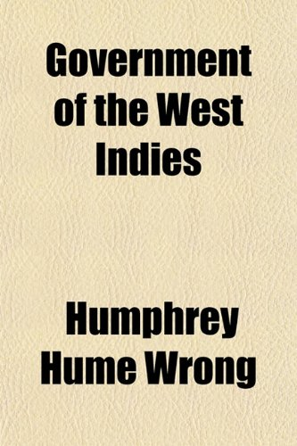 9781152927803: Government of the West Indies