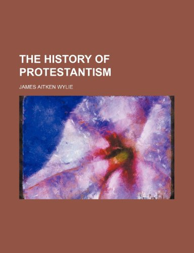 9781152953529: The history of Protestantism