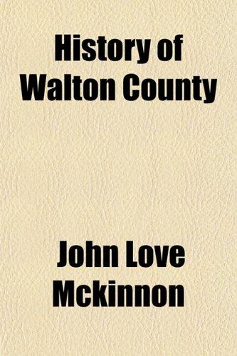 9781152956773: History of Walton County