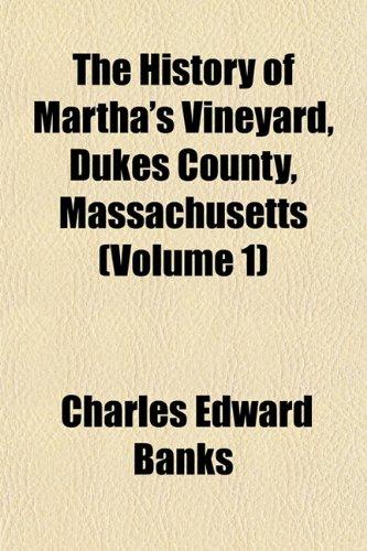 9781152957497: The History of Martha's Vineyard, Dukes County, Massachusetts (Volume 1)