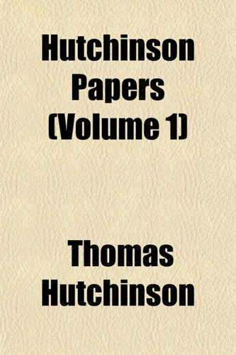 9781152962491: Hutchinson Papers (Volume 1)
