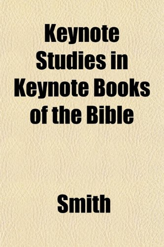 Keynote Studies in Keynote Books of the Bible (9781152987975) by Smith
