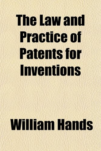 9781152989863: The Law and Practice of Patents for Inventions