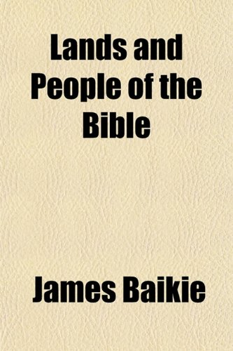 9781152993525: Lands and People of the Bible