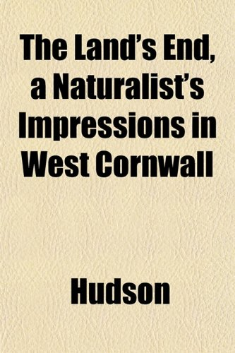The Land's End, a Naturalist's Impressions in West Cornwall (1152993666) by Hudson