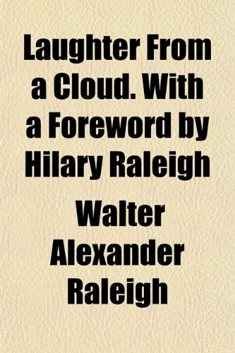 9781152994485: Laughter from a Cloud. with a Foreword by Hilary Raleigh