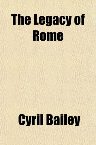 9781152998711: The Legacy of Rome