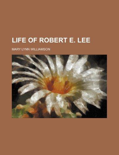 9781153005722: Life of Robert E. Lee
